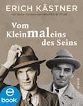 Vom Kleinmaleins des Seins - Erich Kästner - E-Book