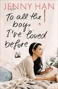 To all the boys I've loved before - Jenny Han - E-Book