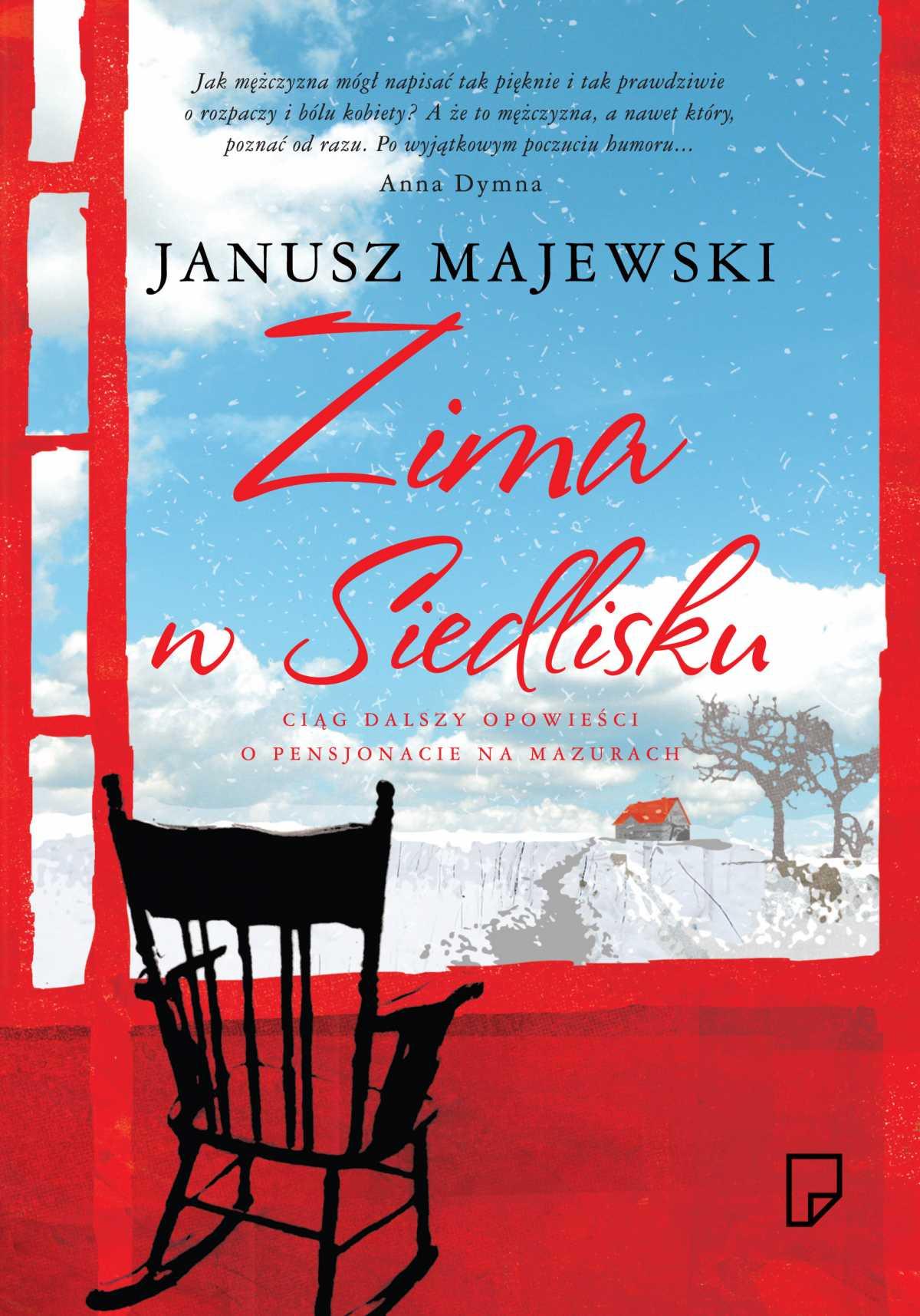 Zima w Siedlisku - Tylko w Legimi możesz przeczytać ten tytuł przez 7 dni za darmo. - Janusz Majewski
