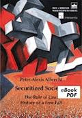 Securitized Societies - Peter-Alexis Albrecht - E-Book