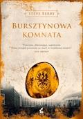 Bursztynowa Komnata - Steve Berry - ebook