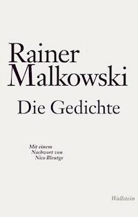 Die Gedichte Rainer Malkowski E Book Legimi Online