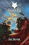 Einsamer Wolf 05 - Die Schatten der Wüste - Joe Dever - E-Book