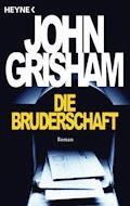 Die Bruderschaft - John Grisham - E-Book