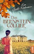 Das Bernsteincollier - Eva Grübl-Widmann - E-Book
