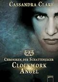 Clockwork Angel - Cassandra Clare - E-Book