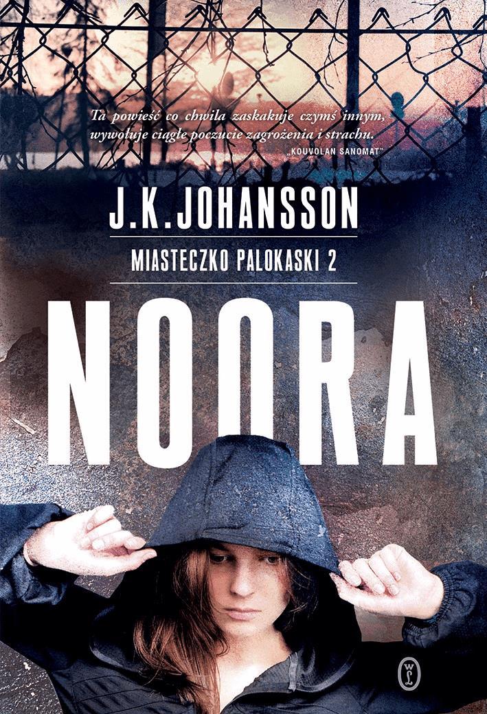 Noora - Tylko w Legimi możesz przeczytać ten tytuł przez 7 dni za darmo. - J.K. Johansson