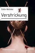 Verstrickung - Edda Helmke - E-Book