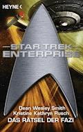 Star Trek - Enterprise: Das Rätsel der Fazi - Dean Wesley Smith - E-Book