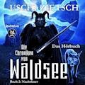 Die Chroniken von Waldsee 2: Nachtfeuer - Uschi Zietsch - Hörbüch