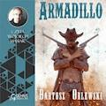 Armadillo - Bartosz Orlewski - audiobook
