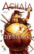 Achaja, tom 1 - Andrzej Ziemiański - ebook