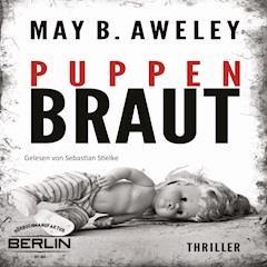 Puppenbraut - May B. Aweley - Hörbüch