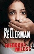 Niedobra miłość - Jonathan Kellerman - ebook