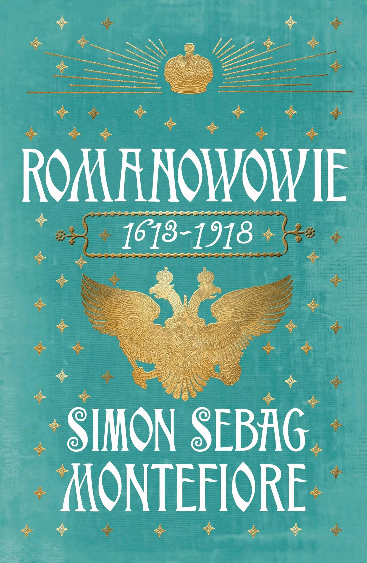 Romanowowie 1613-1918 - Simon Sebag Montefiore