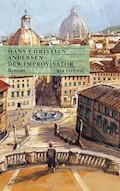 Der Improvisator (eBook) - Hans Christian Andersen - E-Book
