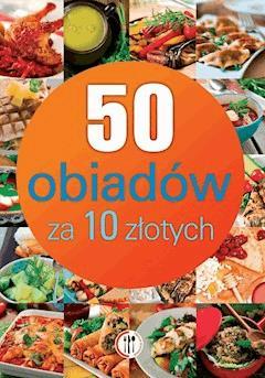 50 obiadów za 10 złotych - Marta Szydłowska - ebook