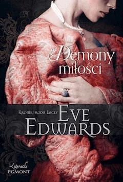 Demony miłości. Kroniki rodu Lacey - Eve Edwards - ebook