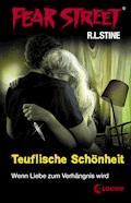 Fear Street 21 - Teuflische Schönheit - R.L. Stine - E-Book