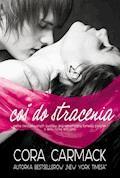 Coś do stracenia - Cora Carmack - ebook