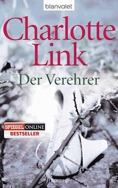 Der Verehrer - Charlotte Link - E-Book