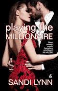 Playing The Millionaire - Sandi Lynn - ebook