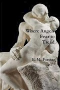 Where Angels Fear to Tread - E. M. Forster - ebook