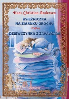 Księżniczka na ziarnku grochu. Dziewczynka z zapałkami - Hans Christian Andersen - ebook