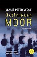 Ostfriesenmoor - Klaus-Peter Wolf - E-Book + Hörbüch