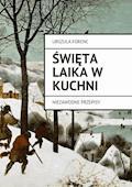 Święta laika w kuchni - Urszula Forenc - ebook
