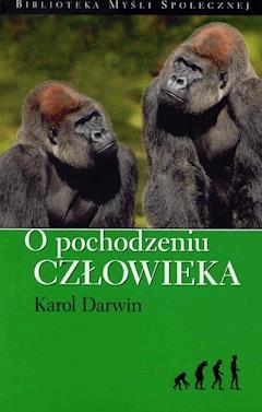 O pochodzeniu człowieka - Karol Darwin - ebook