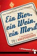 Ein Bier, ein Wein, ein Mord - Susanne Mischke - E-Book