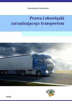Prawa i obowiązki zarządzającego transportem - Piotr Kowalski - ebook