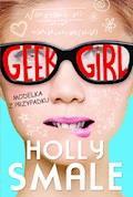 Geek girl. Modelka z przypadku - Holly Smale - ebook