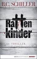 Rattenkinder - B.C. Schiller - E-Book