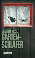 Gartenschläfer - Gabriele Keiser - E-Book