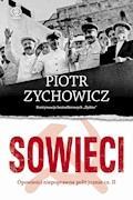 Sowieci - Piotr Zychowicz - ebook