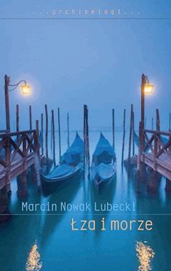 Łza i morze - Marcin Nowak Lubecki - ebook