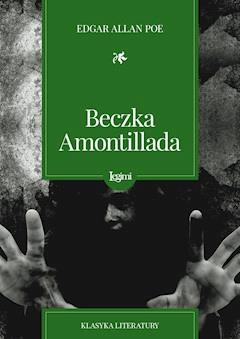 Beczka Amontillada - Edgar Allan Poe - ebook
