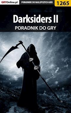 "Darksiders II - poradnik do gry - Jacek ""Stranger"" Hałas - ebook"