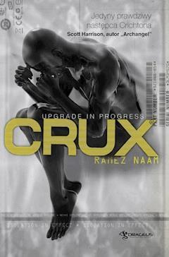 Crux. Nexus 2 - Ramez Naam - ebook