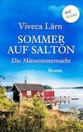 Sommer auf Saltön: Die Mittsommernacht - Viveca Lärn - E-Book
