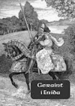 Geraint i Enida - Nieznany - ebook