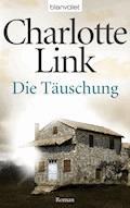 Die Täuschung - Charlotte Link - E-Book