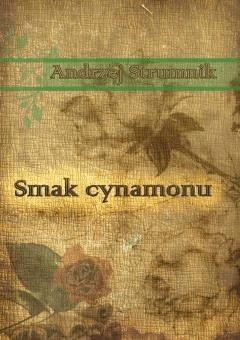 Smak cynamonu - Andrzej Strumnik - ebook