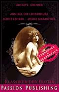 Klassiker der Erotik 81: Arniko, die Lehrerhure - Gustave Grenier - E-Book