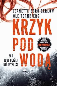 Krzyk pod wodą - Jeanette Øbro Gerlow - ebook