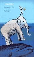 Der Geist des Saxofons - Jens Walter - E-Book