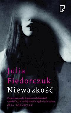 Nieważkość - Julia Fiedorczuk - ebook