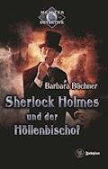 Sherlock Holmes 7: Sherlock Holmes und der Höllenbischof - Barbara Büchner - E-Book